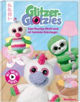 Glitzer Glotzies Buch Handarbeitsbuch