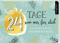 ADVENTKALENDER 24 TAGE VON MIR FÜR DICH