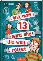 ars Edition Wie man 13 wird und die Welt rettet (67665457)