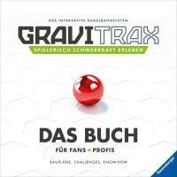 """Ravensburger """"GraviTrax. Das Buch für Fans und Profis"""" GraviTrax® ab 8 Jahre Ravensburger Buchverlag"""