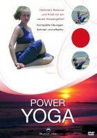 Power Yoga für ein neues Körpergefühl