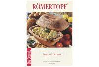 RÖMERTOPF Kochbuch Lust Auf Genuss (301 51)